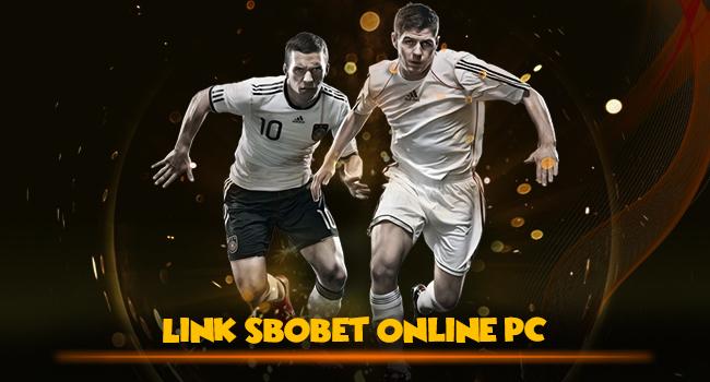 Sbobet Online Link PC